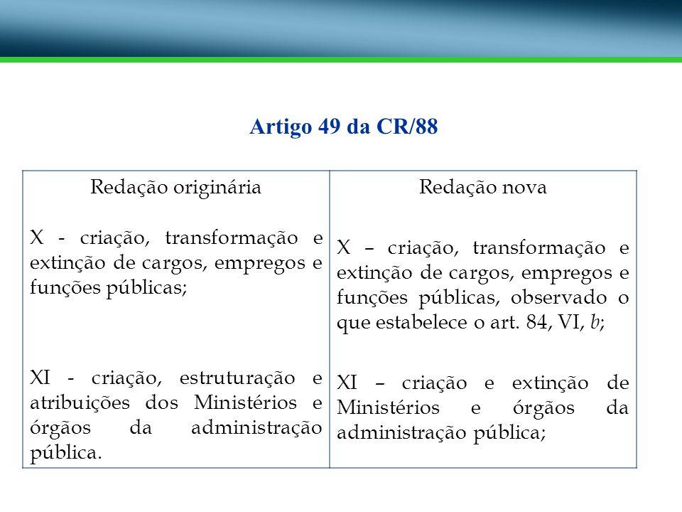 Artigo 49 da CR/88 Redação originária