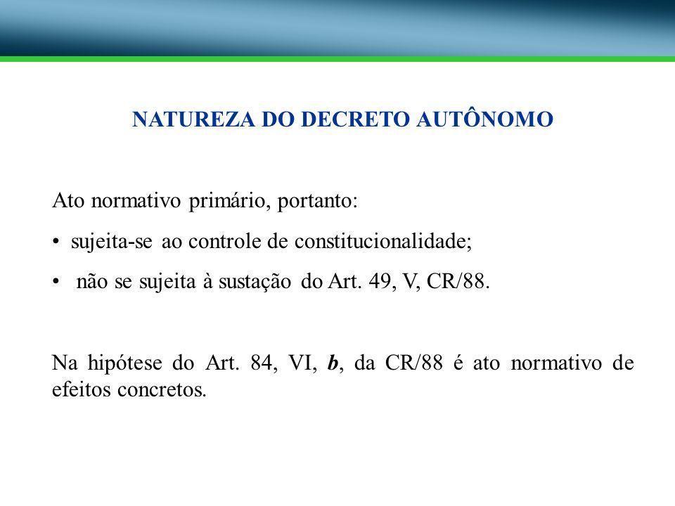 NATUREZA DO DECRETO AUTÔNOMO
