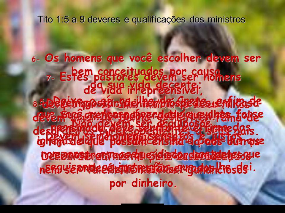Tito 1:5 a 9 deveres e qualificações dos ministros