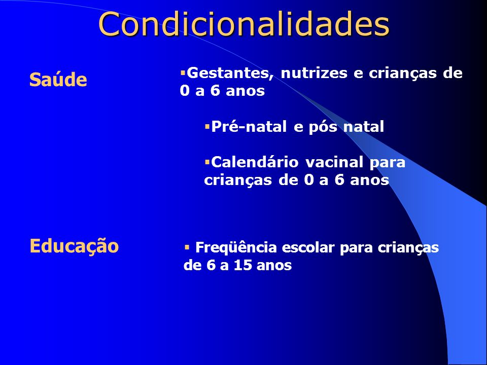 Condicionalidades Saúde Educação