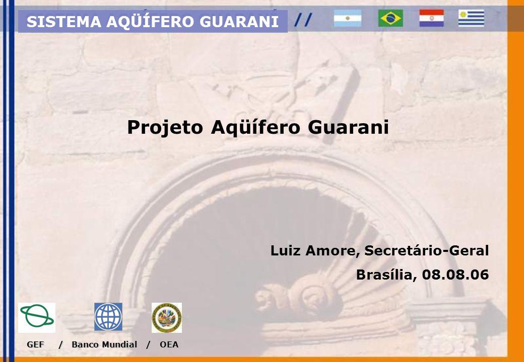SISTEMA AQÜÍFERO GUARANI Projeto Aqüífero Guarani
