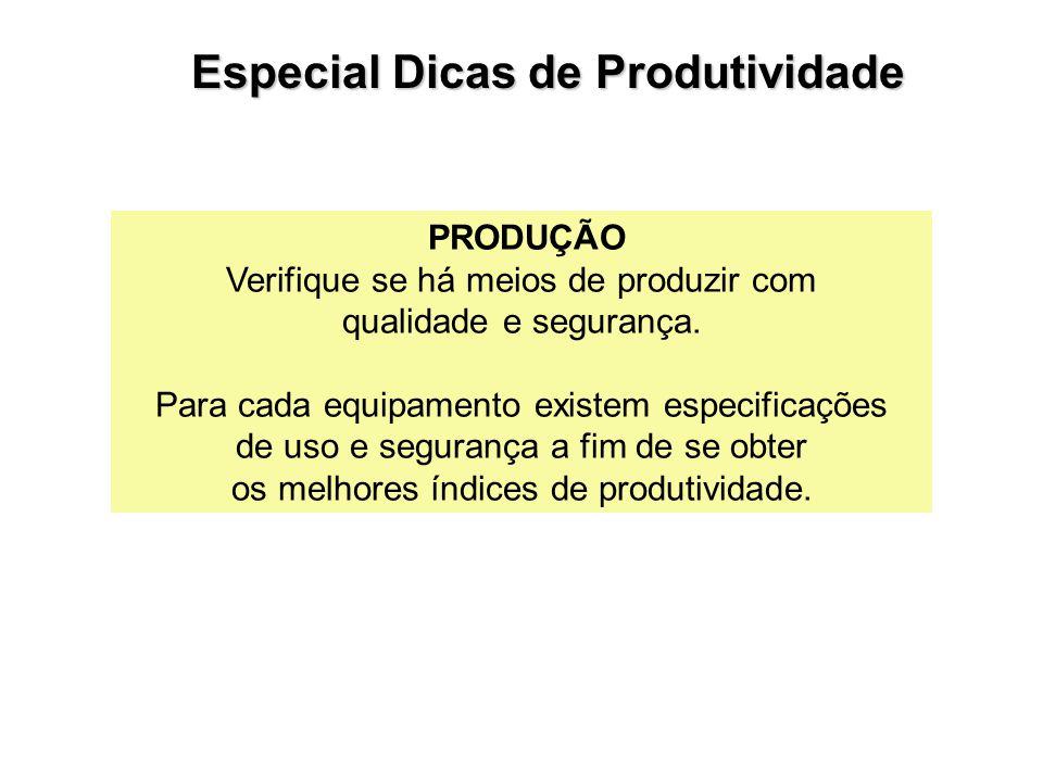 Especial Dicas de Produtividade