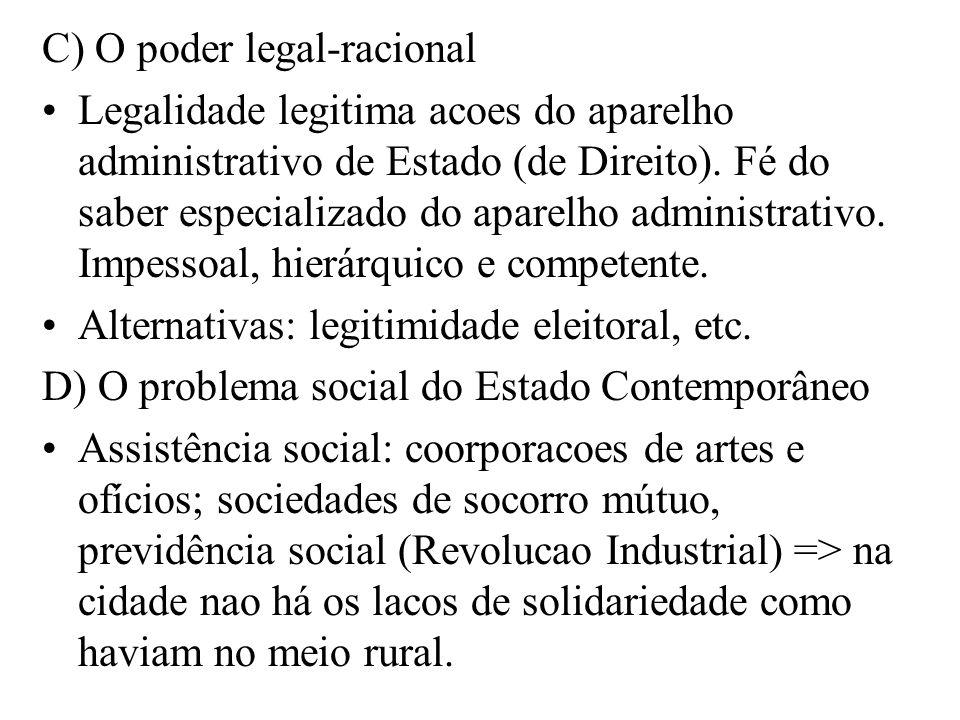 C) O poder legal-racional