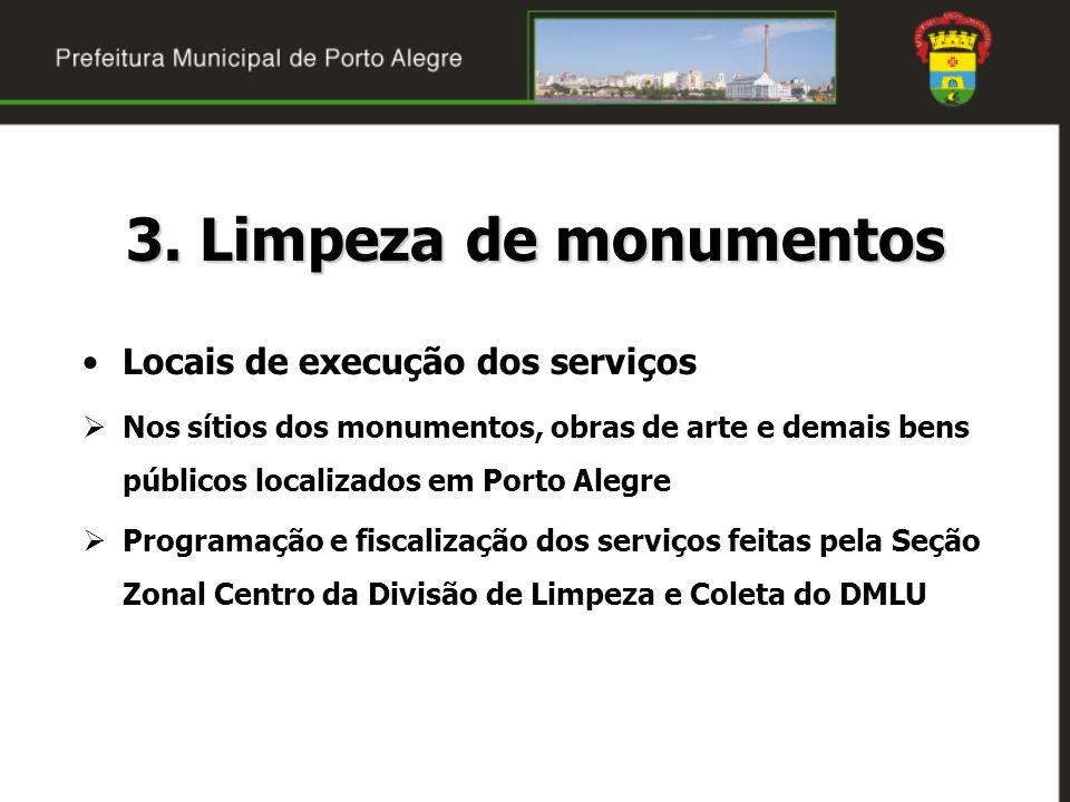 3. Limpeza de monumentos Locais de execução dos serviços