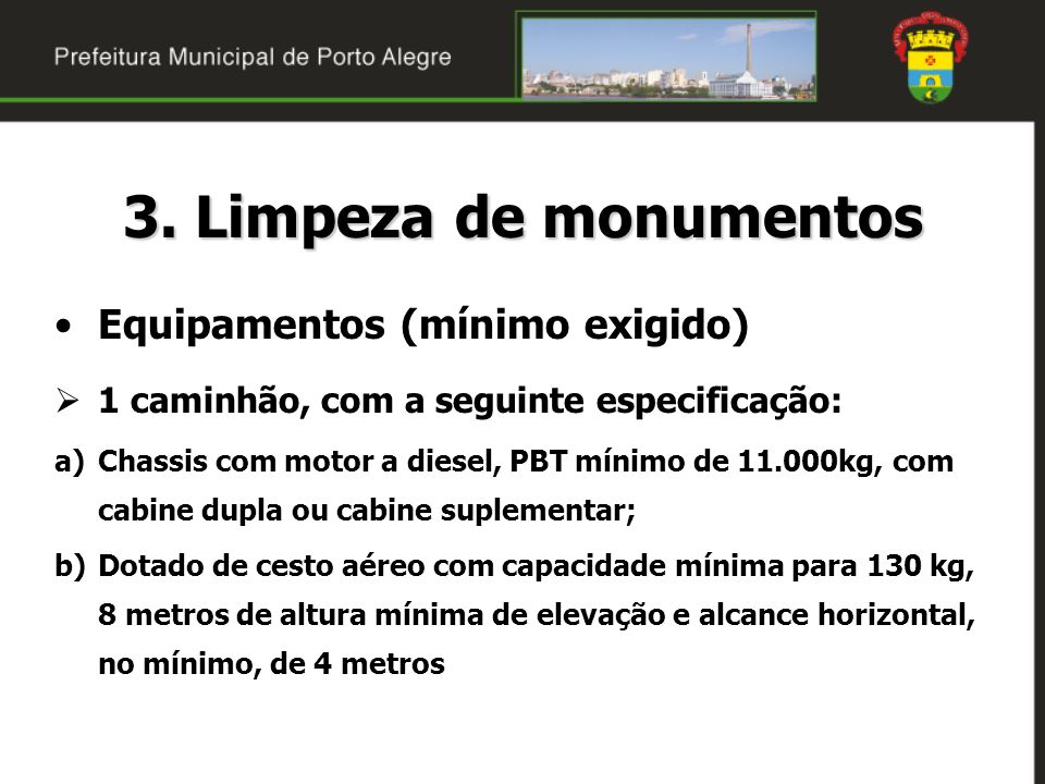 3. Limpeza de monumentos Equipamentos (mínimo exigido)