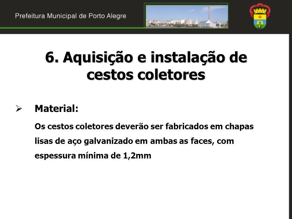 6. Aquisição e instalação de cestos coletores