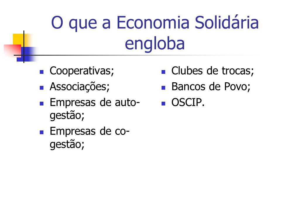 O que a Economia Solidária engloba
