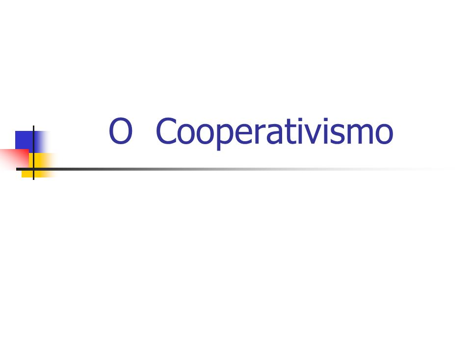 O Cooperativismo