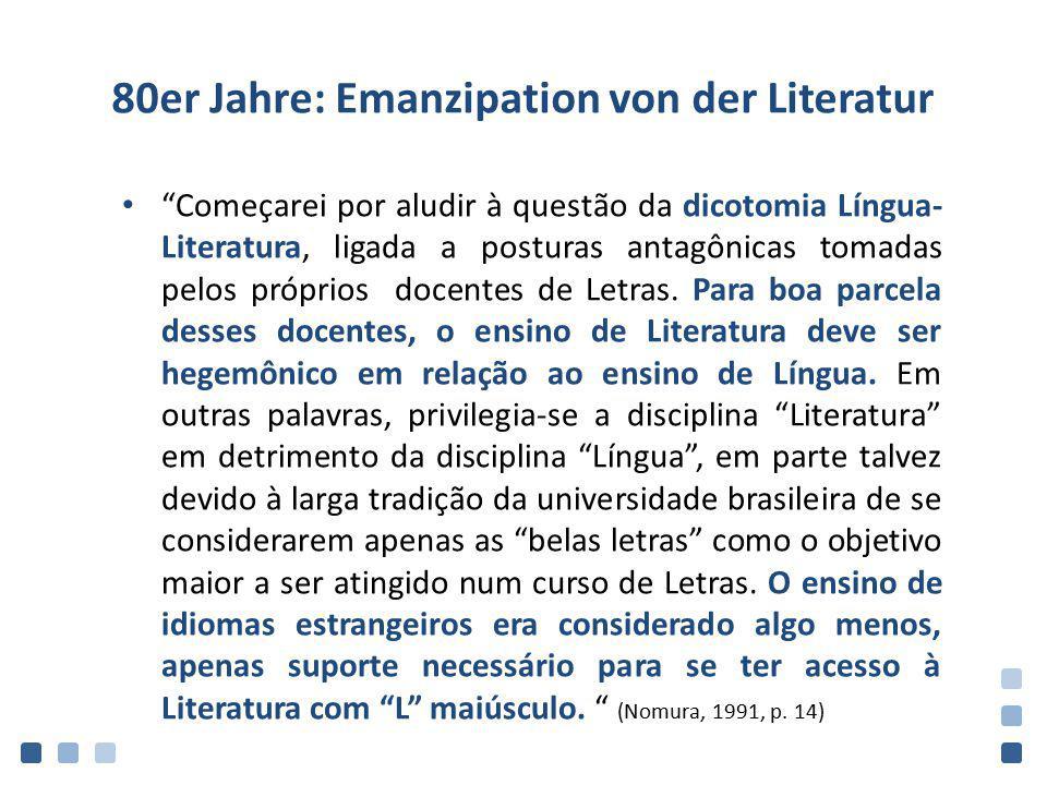 80er Jahre: Emanzipation von der Literatur