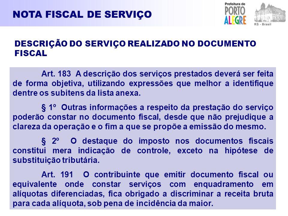 NOTA FISCAL DE SERVIÇO DESCRIÇÃO DO SERVIÇO REALIZADO NO DOCUMENTO FISCAL.