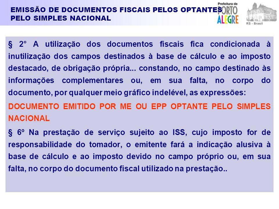 EMISSÃO DE DOCUMENTOS FISCAIS PELOS OPTANTES PELO SIMPLES NACIONAL