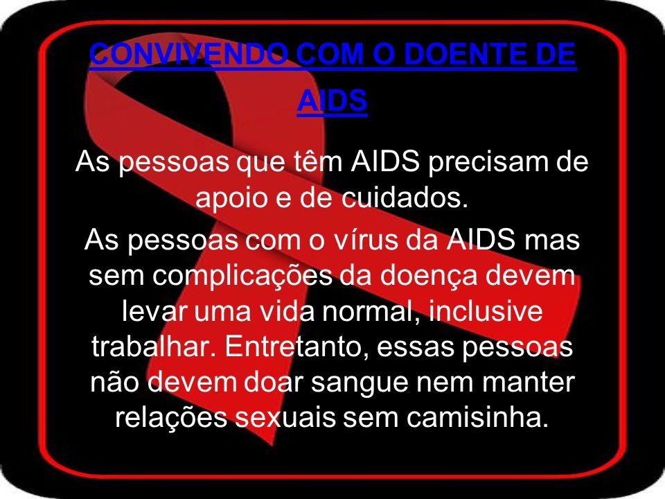 CONVIVENDO COM O DOENTE DE AIDS