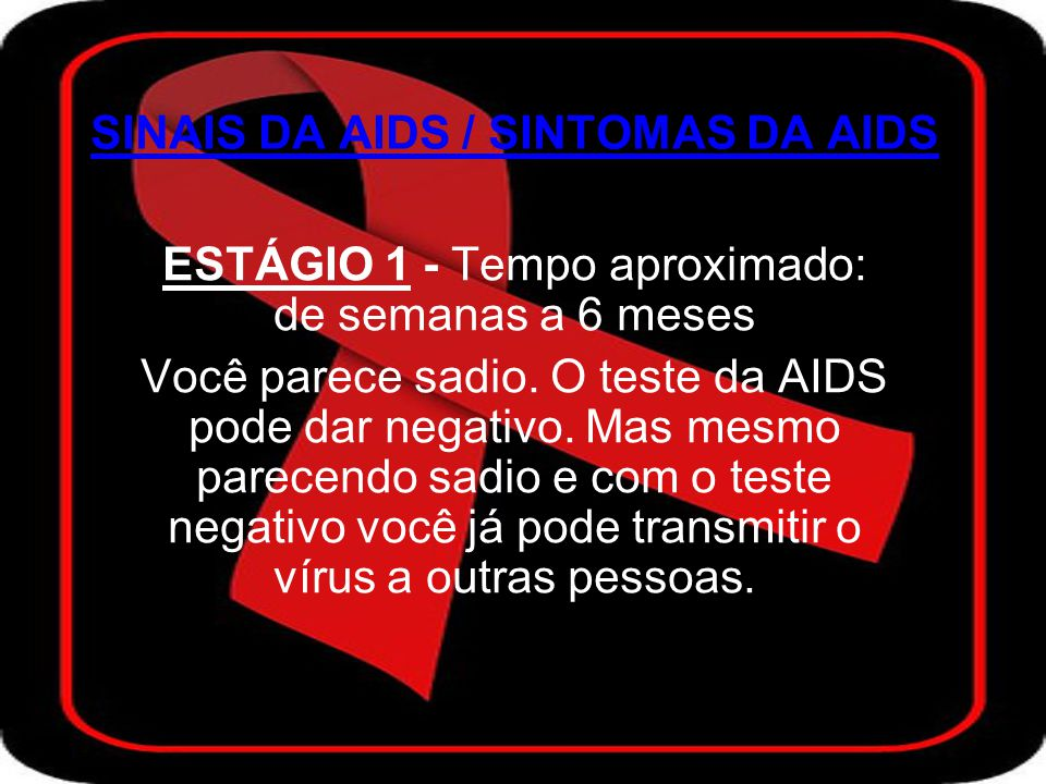 SINAIS DA AIDS / SINTOMAS DA AIDS