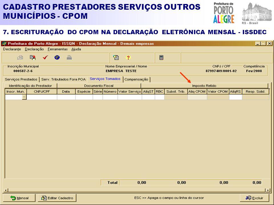 CADASTRO PRESTADORES SERVIÇOS OUTROS MUNICÍPIOS - CPOM