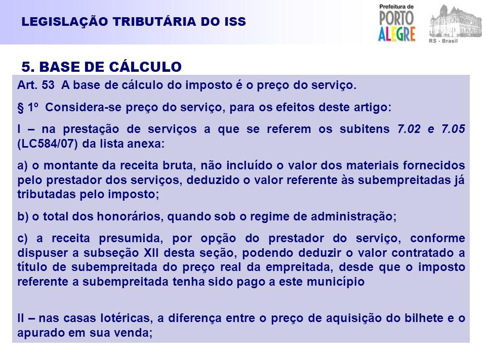 5. BASE DE CÁLCULO LEGISLAÇÃO TRIBUTÁRIA DO ISS