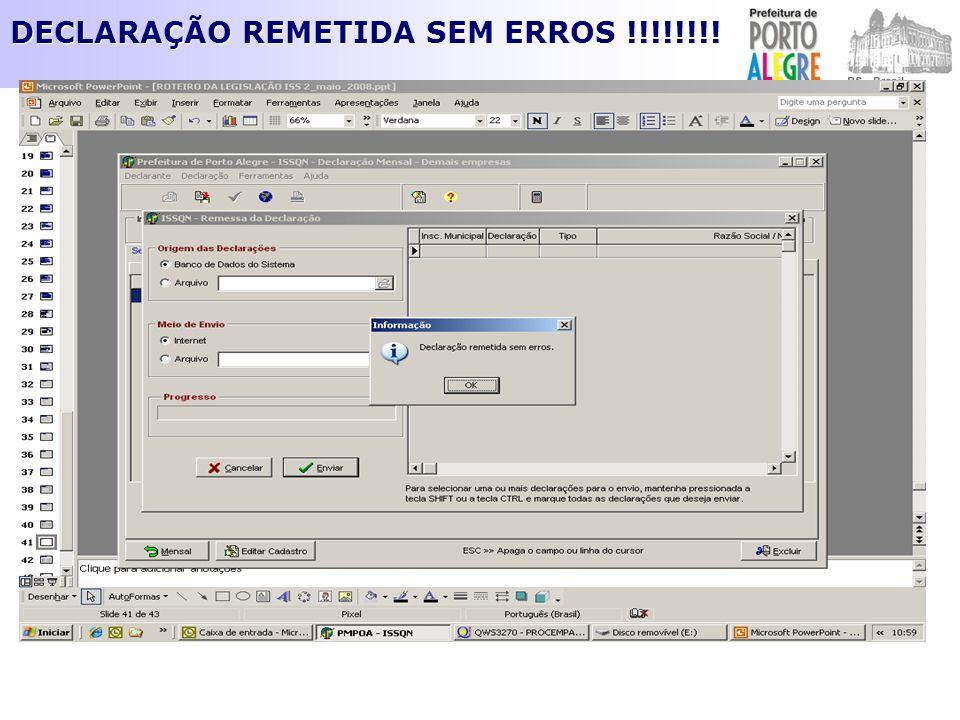 DECLARAÇÃO REMETIDA SEM ERROS !!!!!!!!