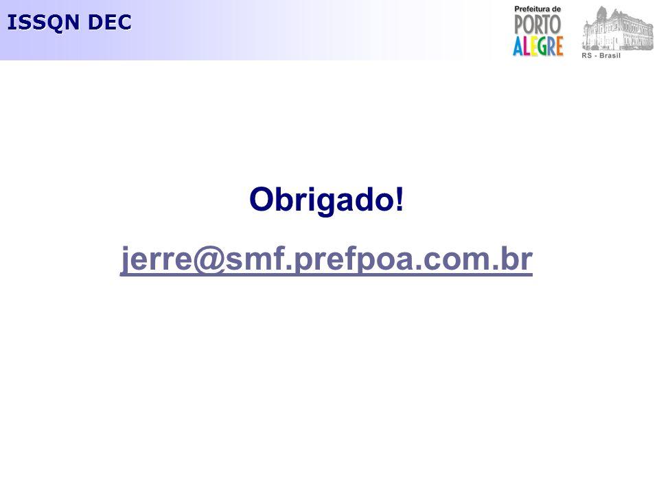 Obrigado! jerre@smf.prefpoa.com.br