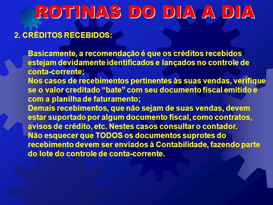 ROTINAS DO DIA A DIA 2. CRÉDITOS RECEBIDOS: