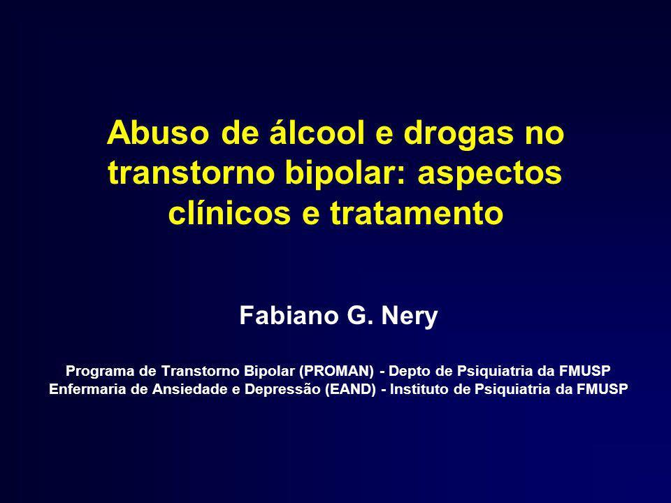 Abuso de álcool e drogas no transtorno bipolar: aspectos clínicos e tratamento