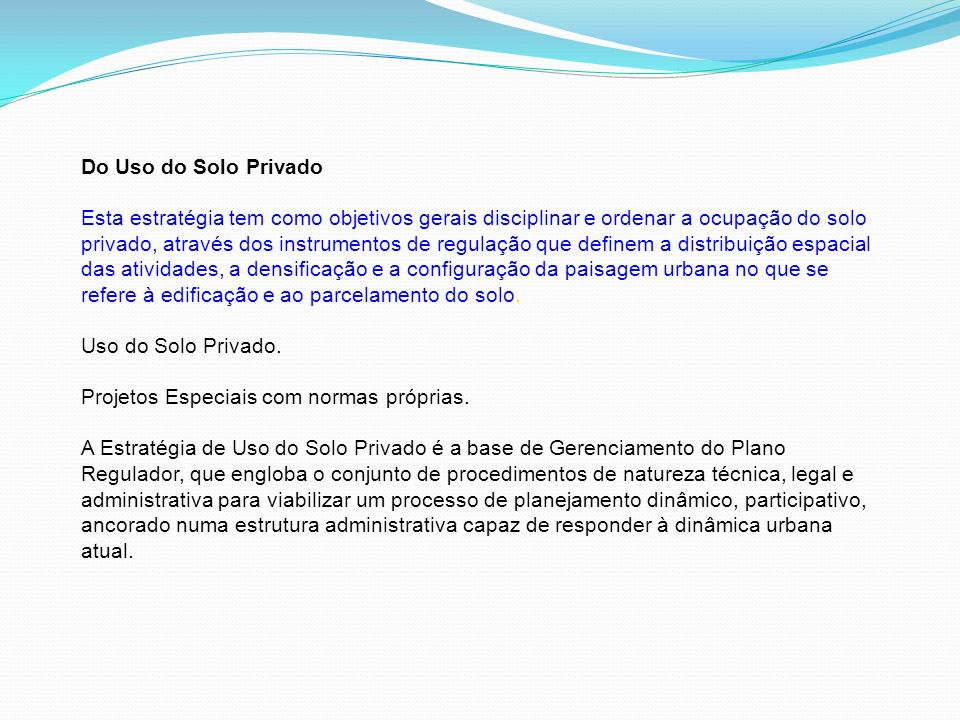 Do Uso do Solo Privado