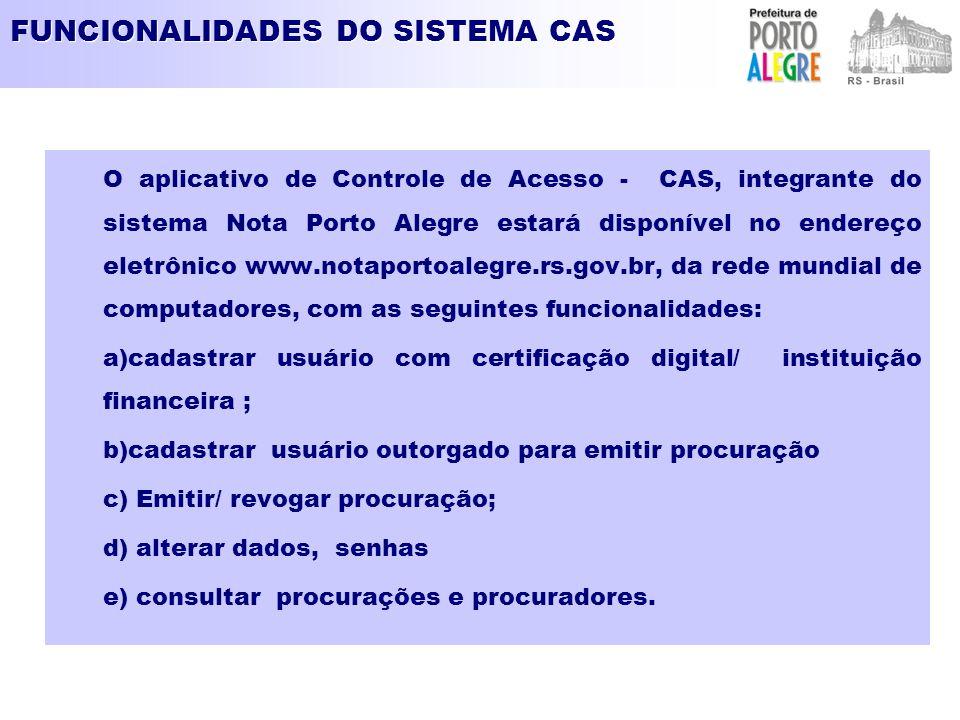 FUNCIONALIDADES DO SISTEMA CAS