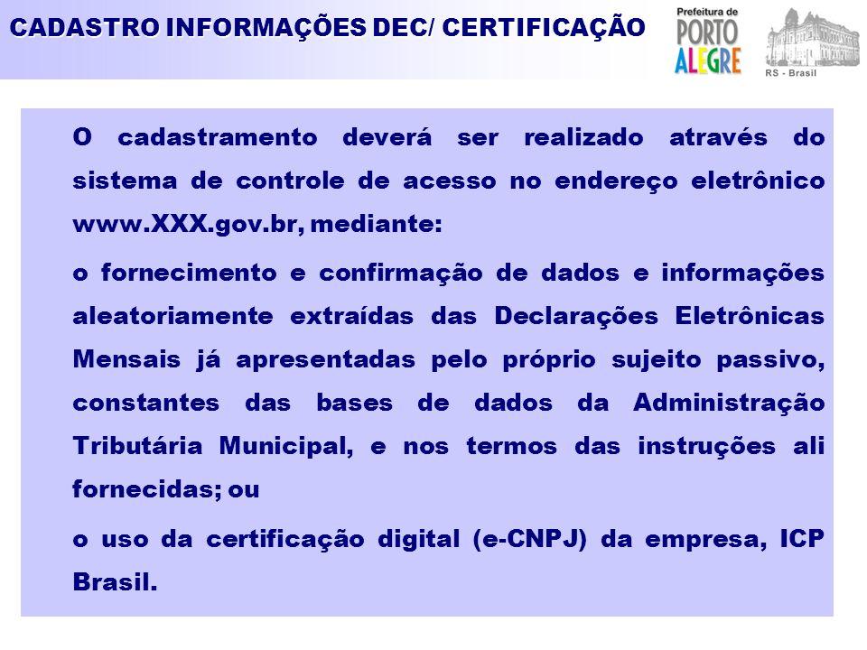 CADASTRO INFORMAÇÕES DEC/ CERTIFICAÇÃO