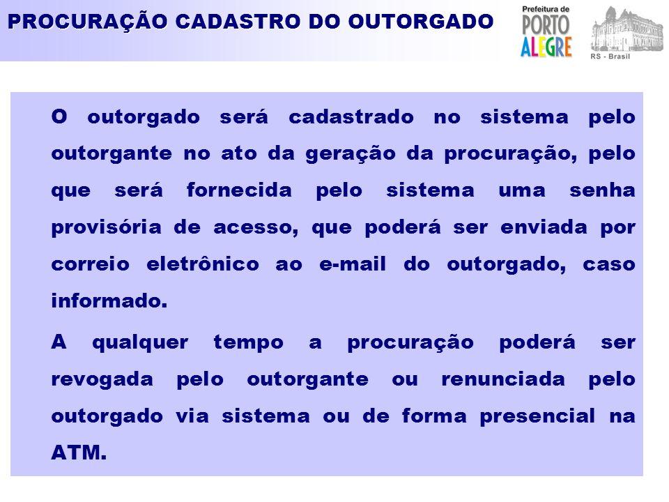 PROCURAÇÃO CADASTRO DO OUTORGADO