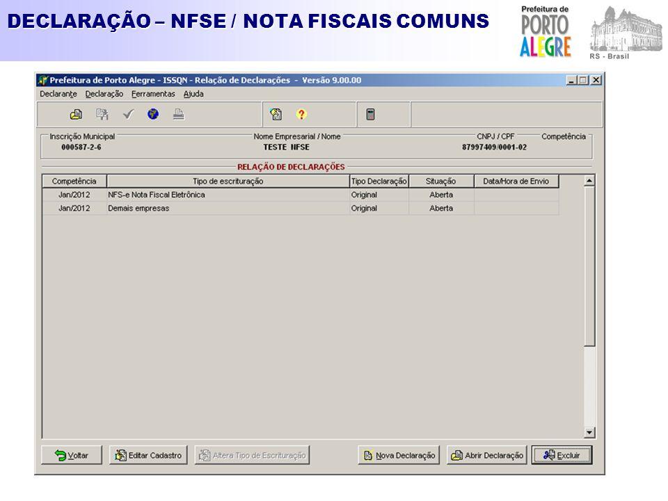 DECLARAÇÃO – NFSE / NOTA FISCAIS COMUNS