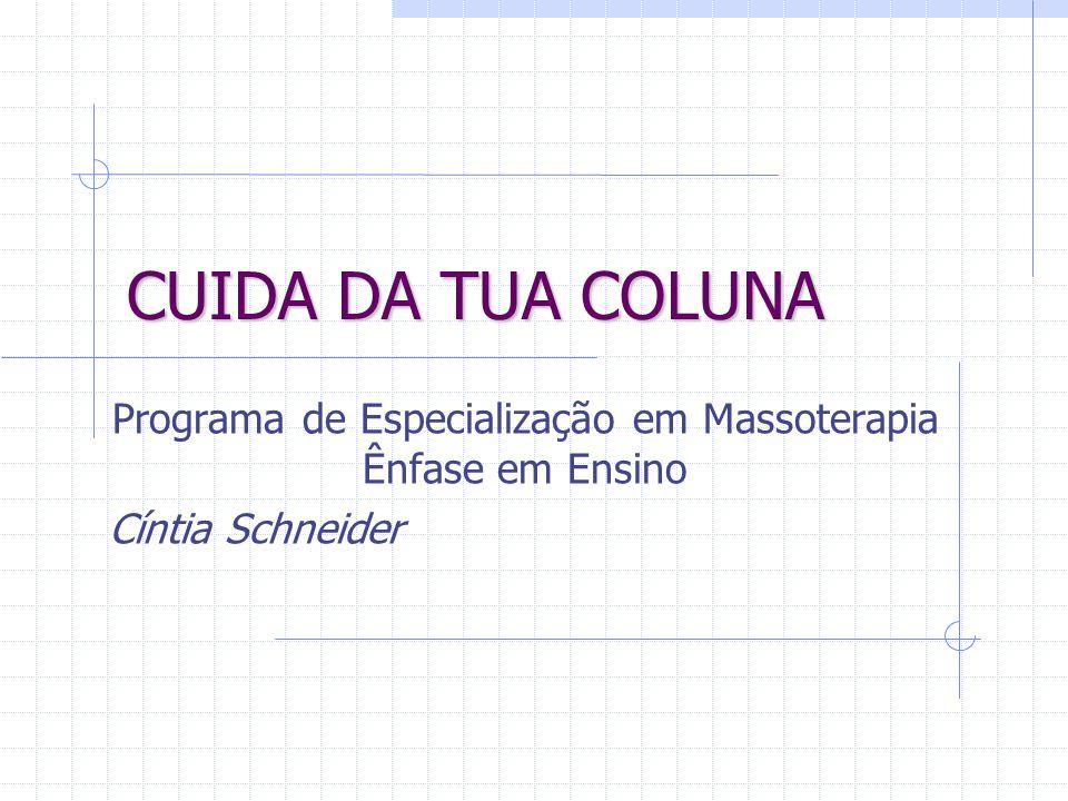Programa de Especialização em Massoterapia Ênfase em Ensino