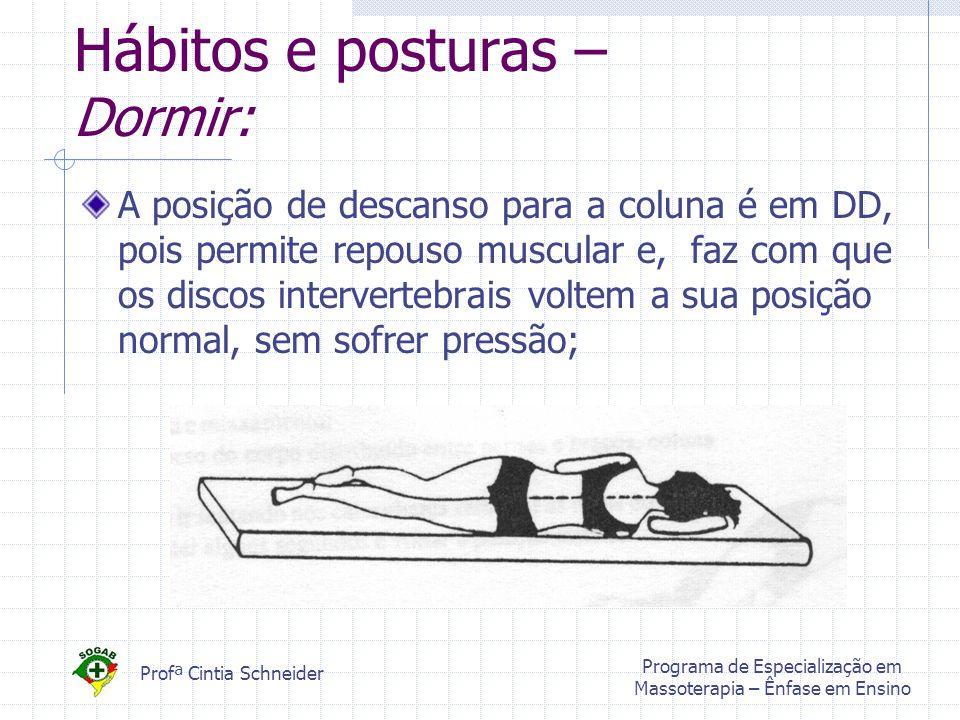 Hábitos e posturas – Dormir:
