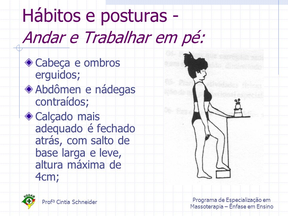 Hábitos e posturas - Andar e Trabalhar em pé: