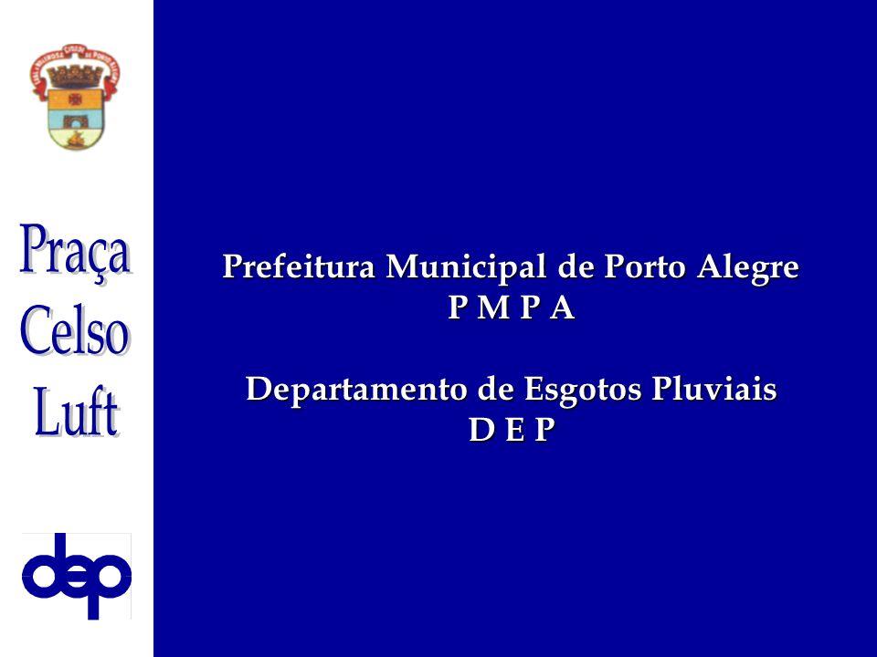 Prefeitura Municipal de Porto Alegre Departamento de Esgotos Pluviais