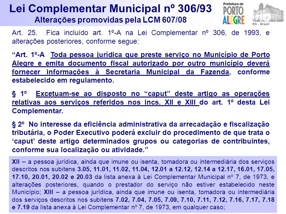 Lei Complementar Municipal nº 306/93 Alterações promovidas pela LCM 607/08