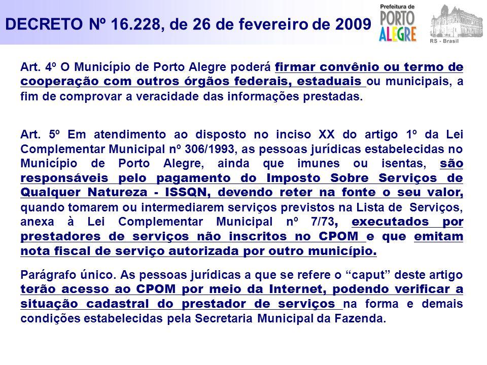 DECRETO Nº 16.228, de 26 de fevereiro de 2009