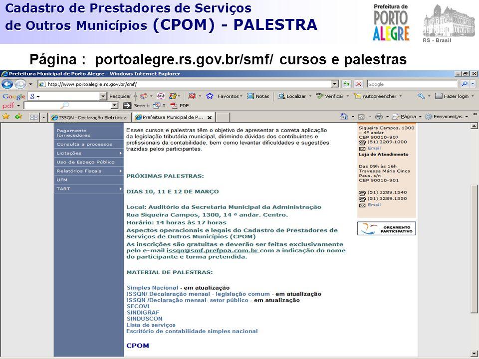 Página : portoalegre.rs.gov.br/smf/ cursos e palestras