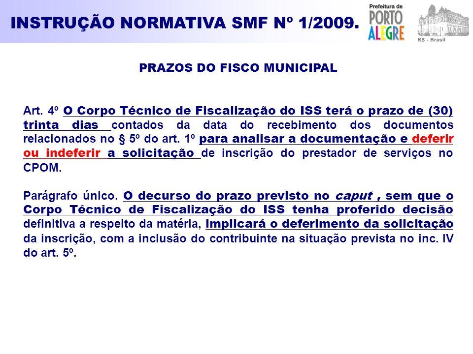INSTRUÇÃO NORMATIVA SMF Nº 1/2009. PRAZOS DO FISCO MUNICIPAL