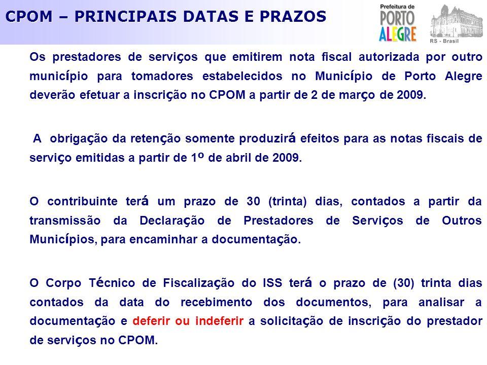 CPOM – PRINCIPAIS DATAS E PRAZOS