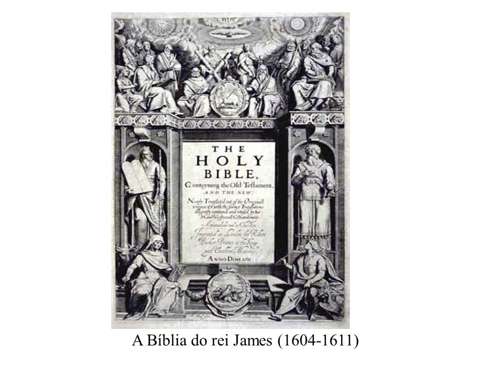 A Bíblia do rei James (1604-1611)