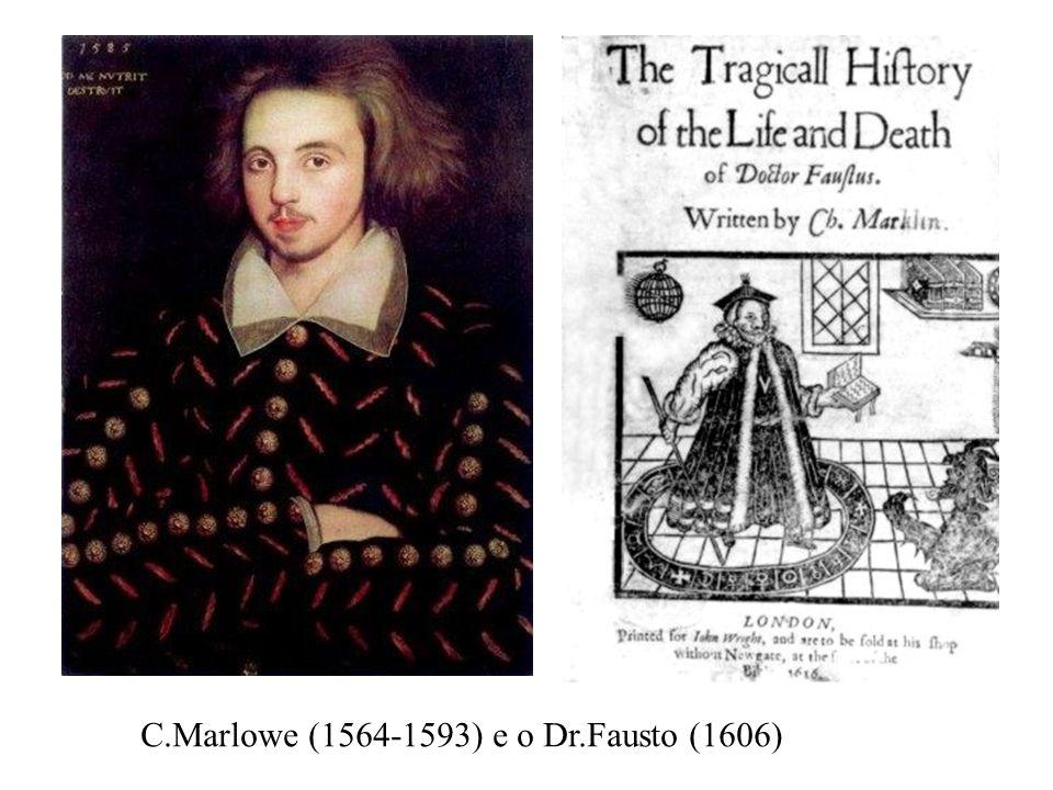 C.Marlowe (1564-1593) e o Dr.Fausto (1606)