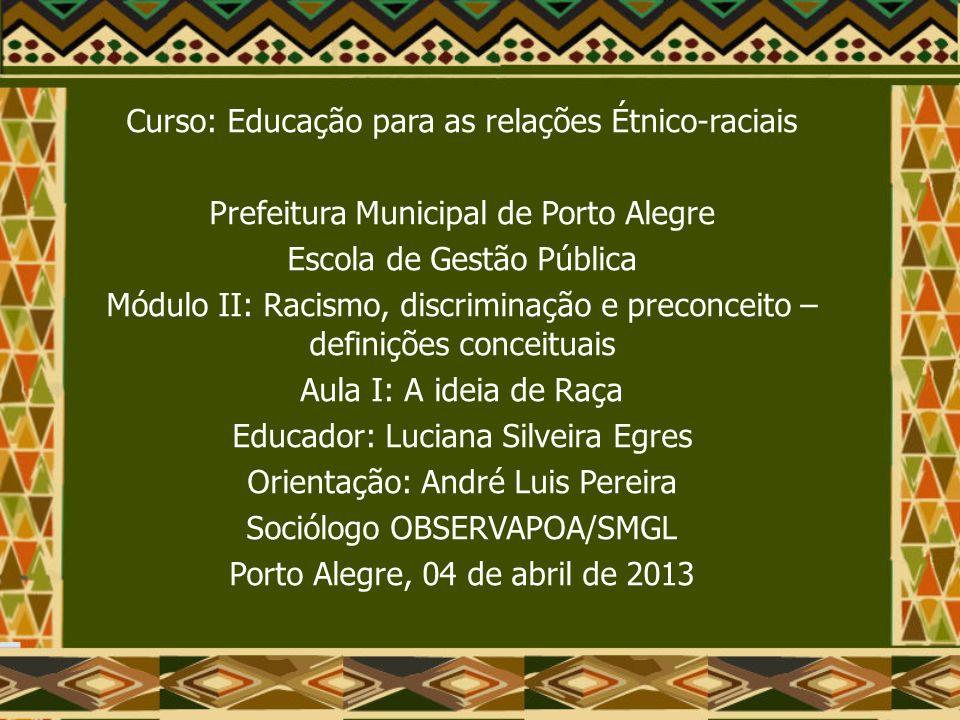 Curso: Educação para as relações Étnico-raciais