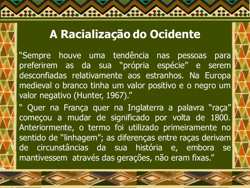 A Racialização do Ocidente