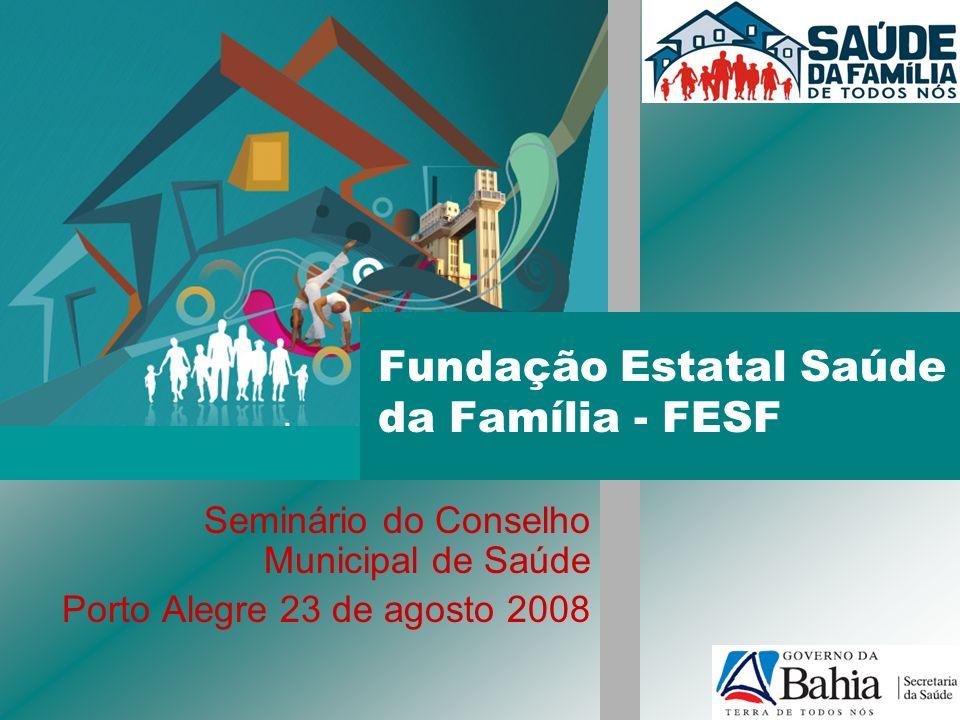 Fundação Estatal Saúde da Família - FESF