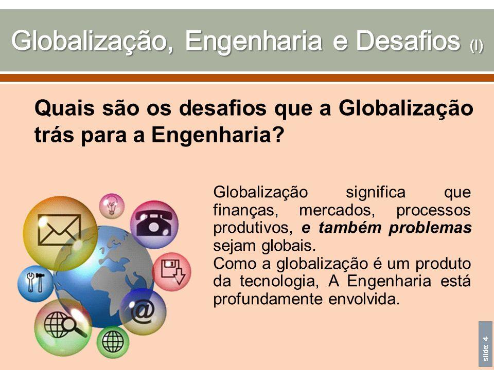 Globalização, Engenharia e Desafios (I)