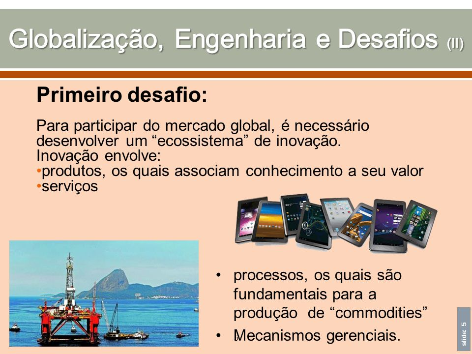 Globalização, Engenharia e Desafios (II)