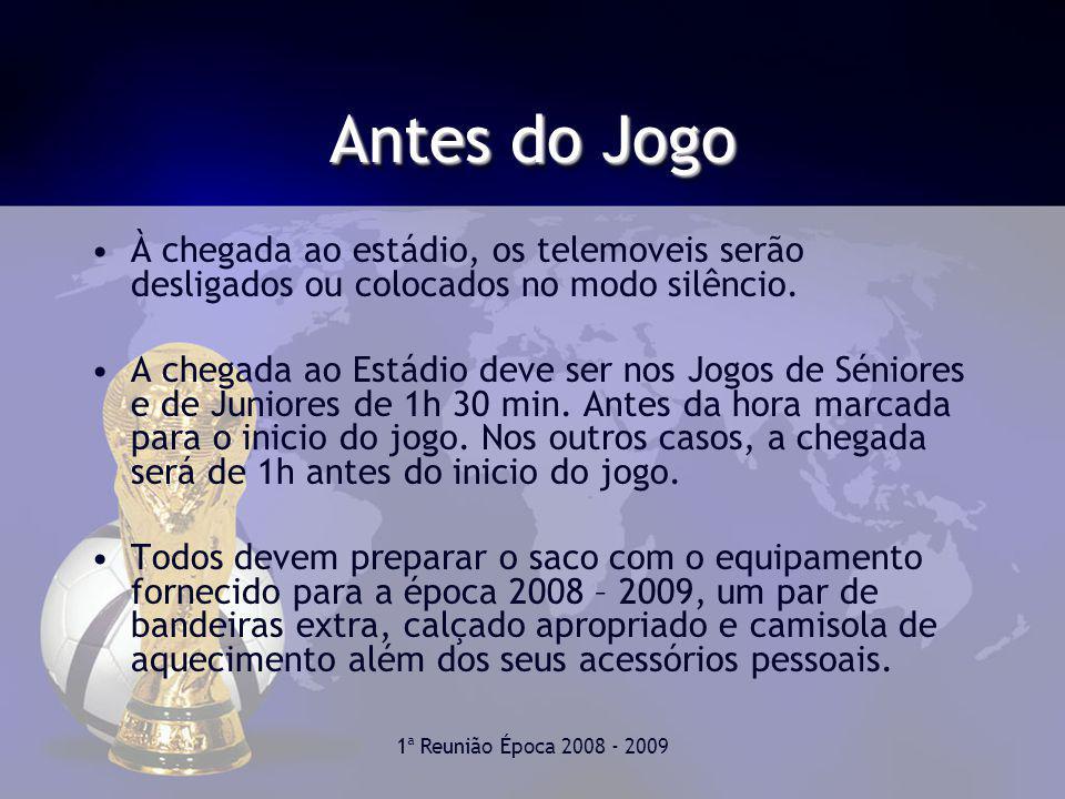 Antes do Jogo À chegada ao estádio, os telemoveis serão desligados ou colocados no modo silêncio.