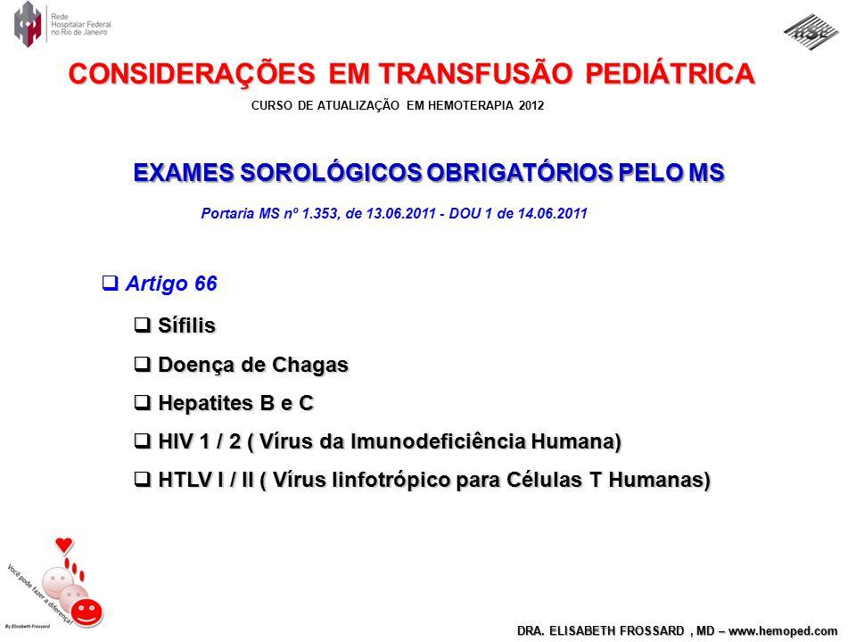 EXAMES SOROLÓGICOS OBRIGATÓRIOS PELO MS