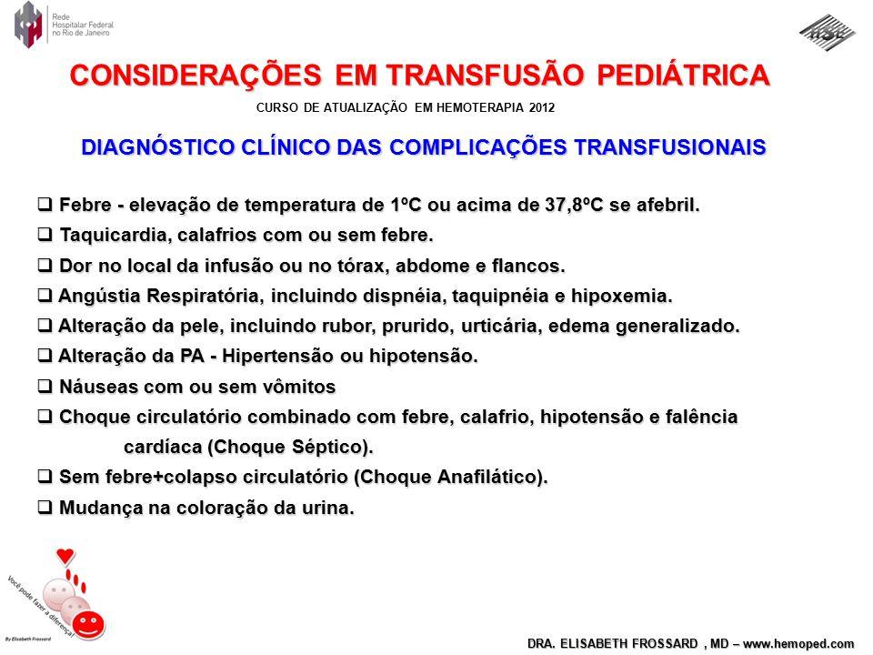 DIAGNÓSTICO CLÍNICO DAS COMPLICAÇÕES TRANSFUSIONAIS