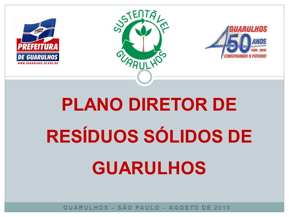 PLANO DIRETOR DE RESÍDUOS SÓLIDOS DE GUARULHOS