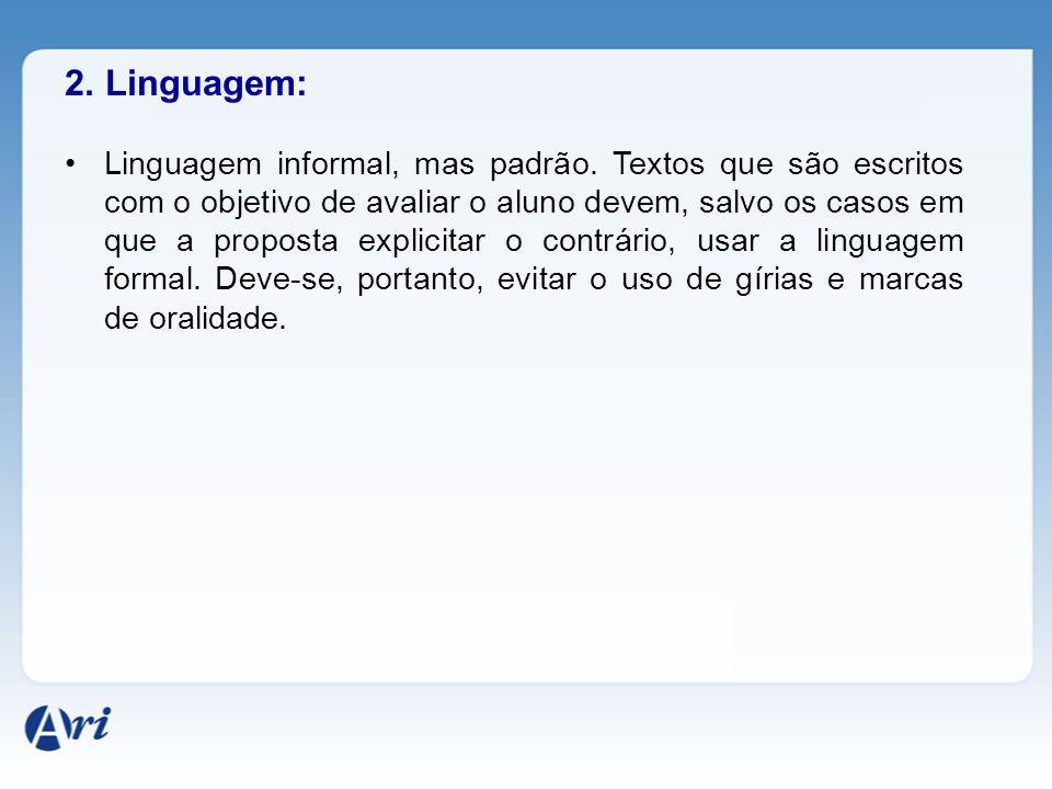 2. Linguagem: