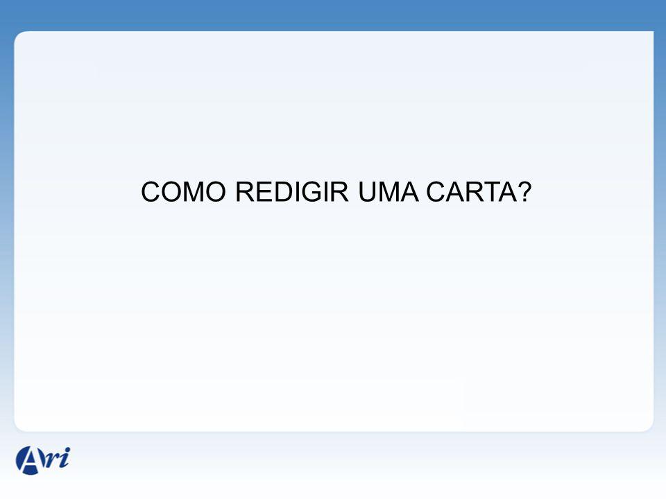 COMO REDIGIR UMA CARTA
